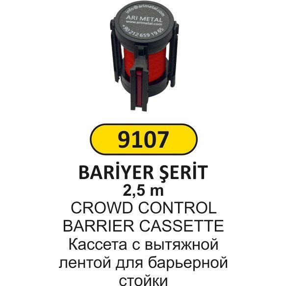 9107 BARİYER ŞERİT MEKANİZMASI